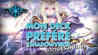 MON DECK PREFERE SUR SHADOWVERSE #Tours Infinis