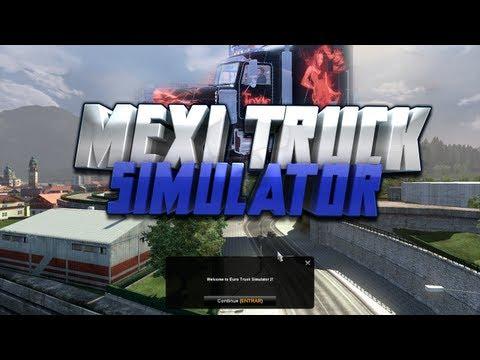 MEXI TRUCK SIMULATOR 2 || MI PRIMER TRABAJO Y SOY REMALO PARA ESTACIOARME