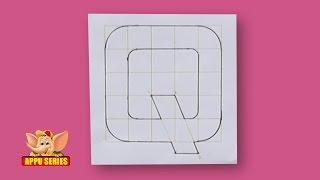 Write Block Style Alphabet 'Q'  - Arts & Crafts