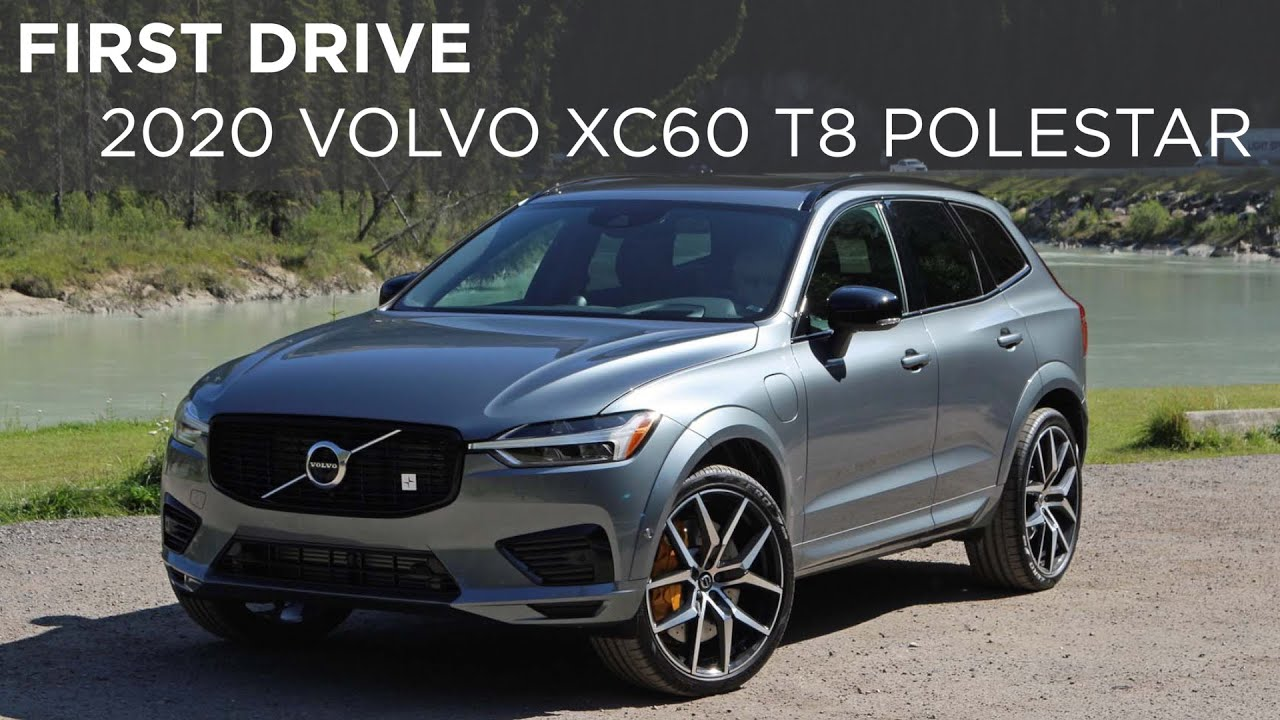 2020 Xc60 Review.2020 Volvo Xc60 T8 Polestar Engineered First Drive Driving Ca