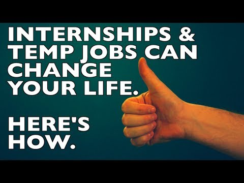 3 Ways to Make Your Internship or Summer Job CHANGE YOUR LIFE!