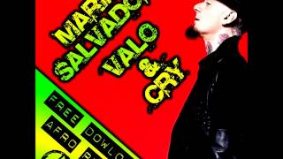 MARIA SALVADOR - VALO & CRY afro rmx