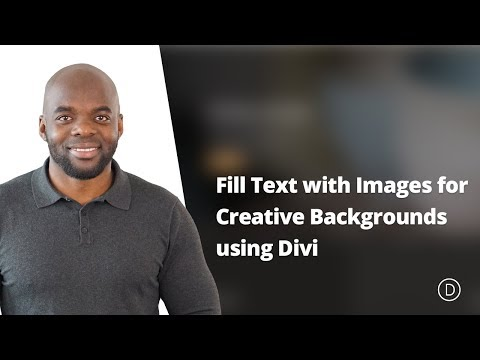 How to Fill Text with Images for Creative Backgrounds using Divi