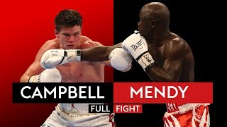 FULL FIGHT! Luke Campbell vs Yvan Mendy