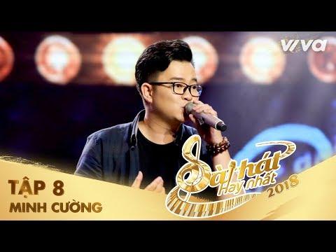 Giời Ơi - Nguyễn Minh Cường | Tập 8 Sing My Song - Bài Hát Hay Nhất 2018
