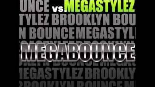 Brooklyn Bounce & Megastylez - MegaBounce (Radio Edit)