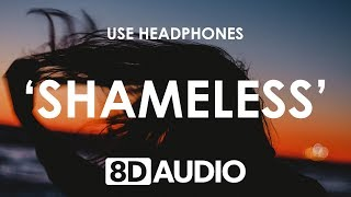 Camila Cabello - Shameless (8D AUDIO) 🎧