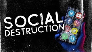 Social Destruction • 1/31/2021
