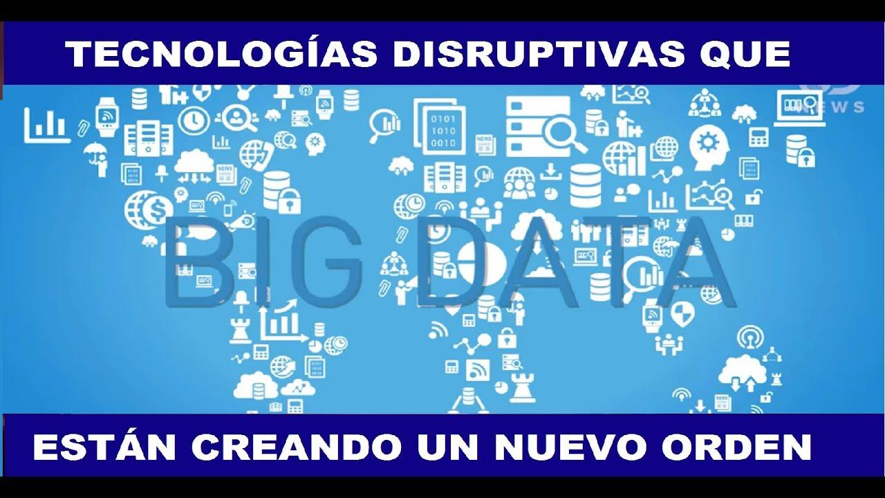 tecnologas-disruptivas-que-esta-creando-un-nuevo-orden-mundial