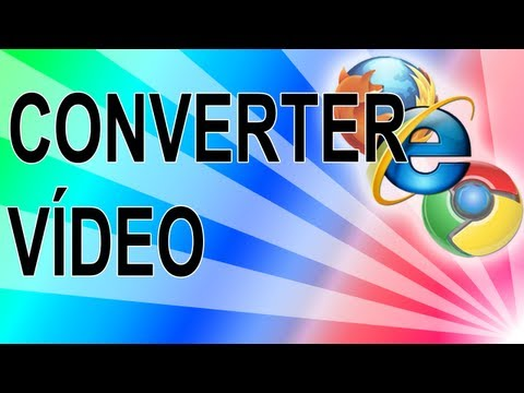 Converter vídeo para qualquer formato sem programa