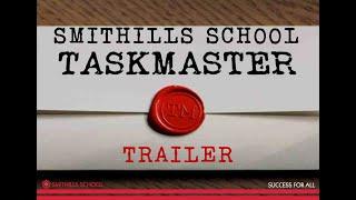 Trailer | Smithills Staff Taskmaster | December 2020