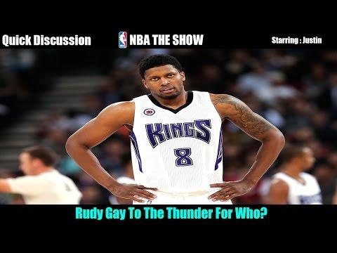 Kings Rudy Gay To OKC Thunder