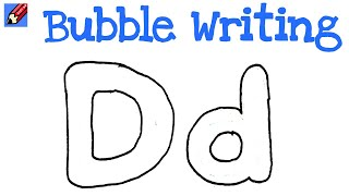 How to Draw Bubble Writing Real Easy - Letter D
