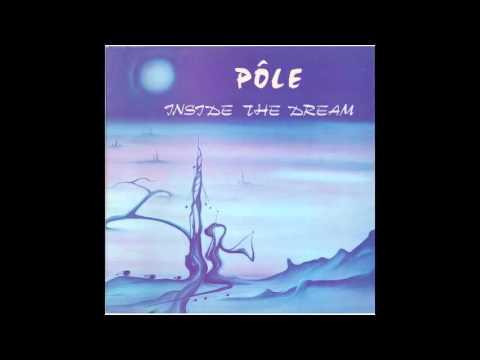 """Pôle """"Inside the Dream"""""""
