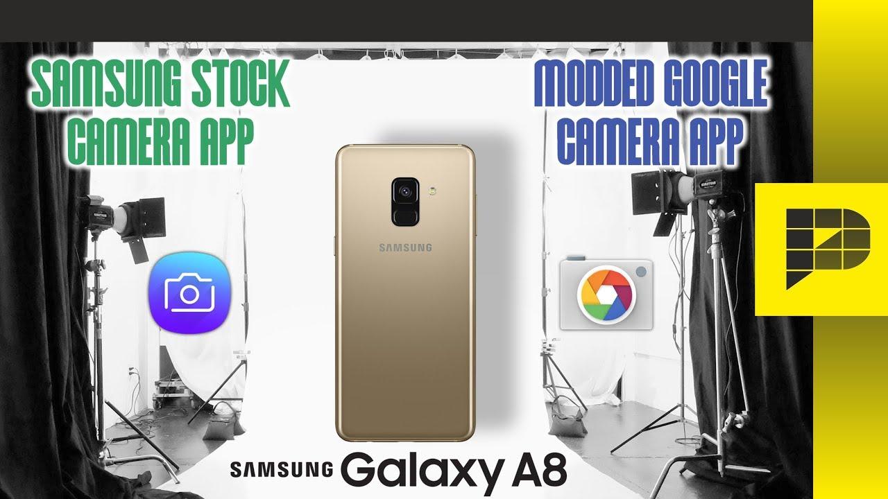 Samsung Galaxy A8 2018 - Google camera is NECESSARY!
