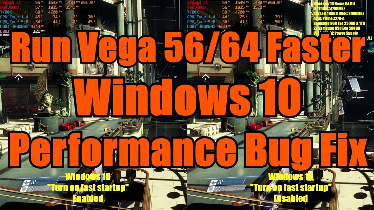 Vega 56/64 Windows 10 Performance Fix | Turn on fast startup Bug |  Benchmark On vs Off