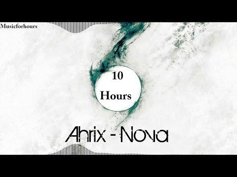 Ahrix- Nova 10 hour version