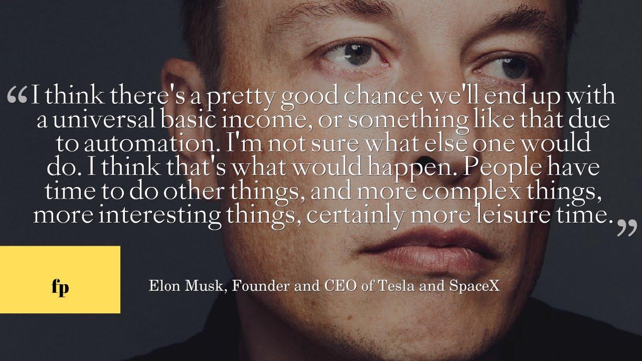 Elon Musk And Universal Basic Income Youtube