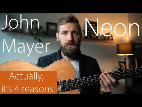 Why is Neon (John Mayer) so difficult to play?