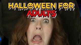 Halloween for Adults! | Funny Halloween Parody Song