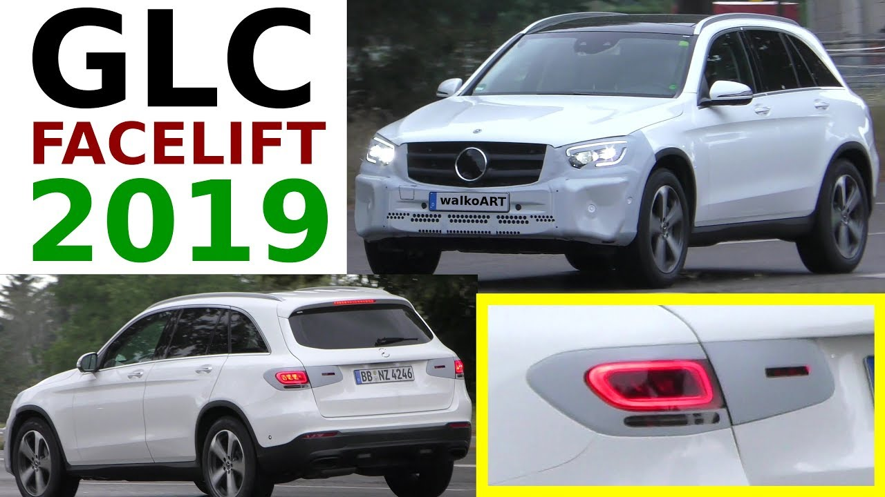 Mercedes Glc Facelift 2018 >> Mercedes Erlkönig GLC Facelift 2019 X253 prototype GLC Facelift 4K SPY VIDEO - YouTube