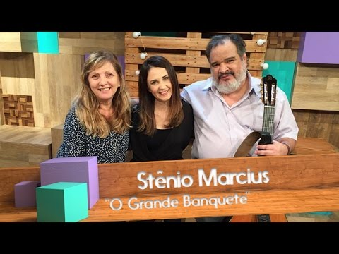 Stênio Marcius - O grande banquete