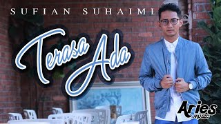 Sufian Suhaimi - Terasa Ada (Official Lyric Video)