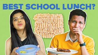 Who Has The Best School Lunch Recipe? | BuzzFeed India