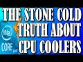 The Stone Cold Truth About CPU Coolers