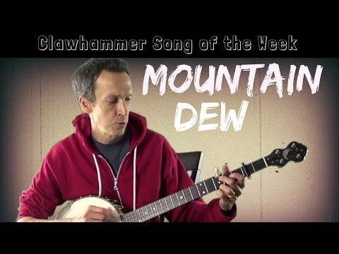"""Clawhammer Banjo - Song (and Tab) of the Week: """"Mountain Dew"""""""