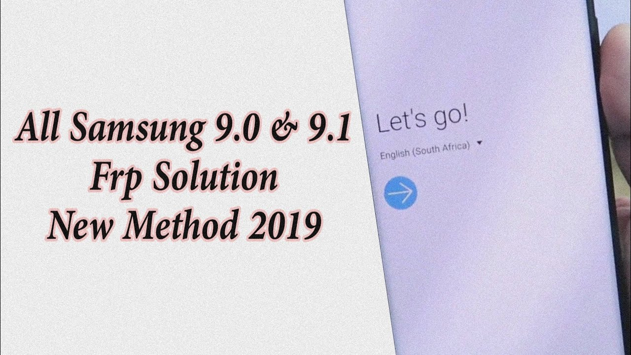 All samsung 9 0 frp solution (ANDROID 9 0 PIE) All devices August 2019 New  Method