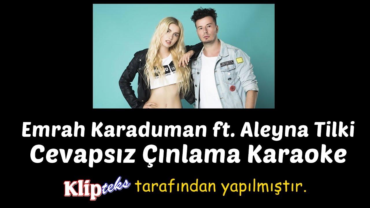 Cevapsiz Cinlama Karaoke Emrah Karaduman Ft Aleyna Tilki Youtube