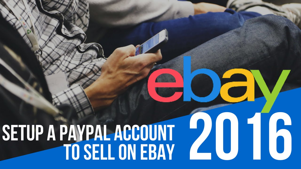how to set a paypal account on ebay
