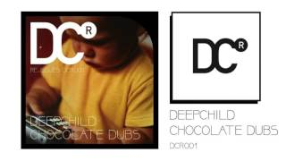 Deepchild - Buddha Child (feat. Tracky Dax)