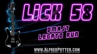 Lick #58 - Dmaj7 Legato Run + TAB