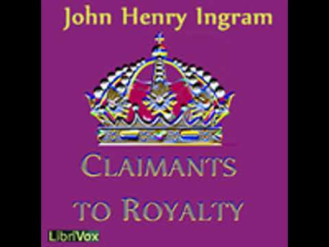 CLAIMANTS TO ROYALTY by John Henry Ingram FULL AUDIOBOOK | Best Audiobooks
