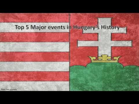 Top 5 Major events in Hungary's History