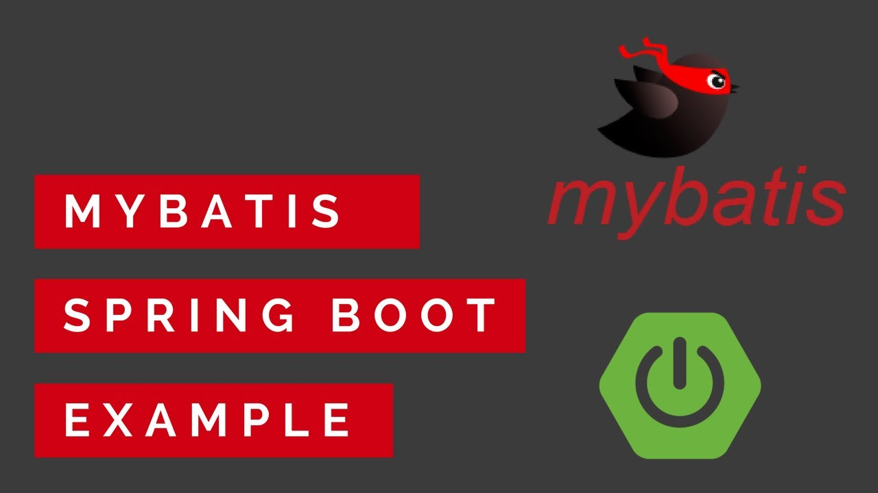 MyBatis Spring Boot Example with MySQL | Select, Insert, Update and Delete