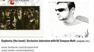 Euphoria ( indian band ) exclusive interview with  RJ TouQeeR BuTT ( part 1 )
