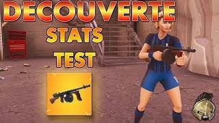 """ARME A TAMBOUR """"THOMPSON"""" FORTNITE STATS & TEST !"""