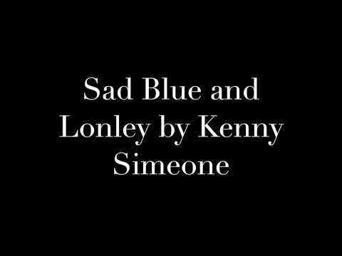 Sad Blue and Lonely a Blues Song