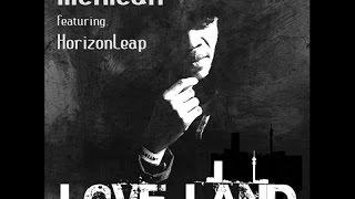 MexiCan - Love Land (Feat. HorizonLeap)