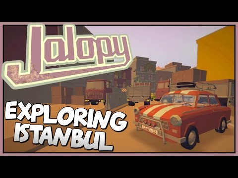 WELCOME TO ISTANBUL - Jalopy - Brand New Turkey Region [Let's Play Jalopy Gameplay]