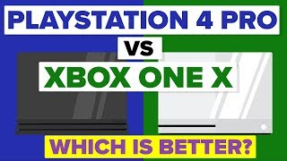 Sony Playstation 4 Pro vs Microsoft Xbox One X - Which Is Better - Video Game Console Comparison