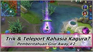 TELEPORT RAHASIA si cantik Kagura ? Trik Combo Kagura - Pemberitahuan Give Away