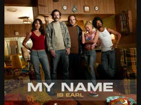 My Name is Earl Ending Song