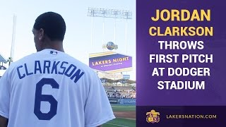 Lakers Night At Dodger Stadium, Jordan Clarkson Aces First Pitch!