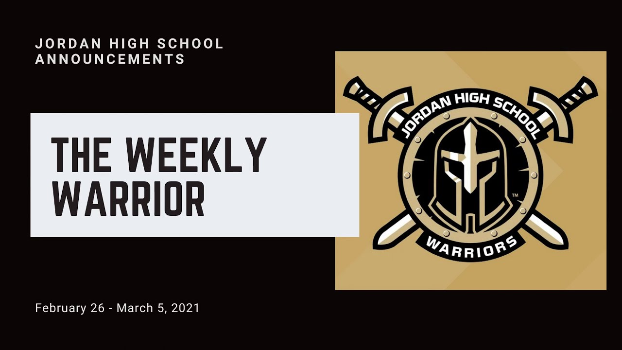 Weekly Warrior February 26 - March 5, 2021