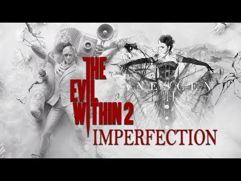 The Evil Within 2 Tribute | Imperfection - Evanescence