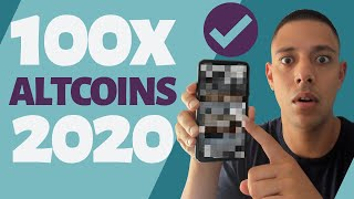 Top 100X Altcoins That Will Make You RICH in 2020
